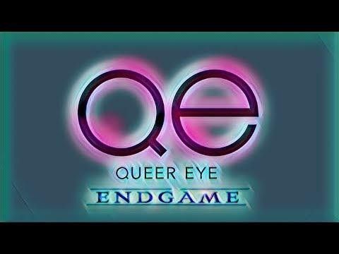 QUEER EYE ENDGAME [MCU & Queer Eye]