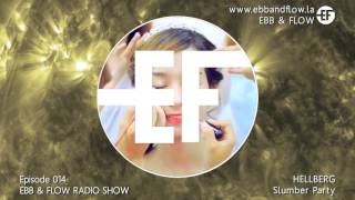 Ebb & Flow Radio Show - Episode 014