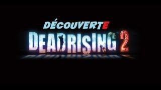 [Découverte] Dead Rising 2 (PC)