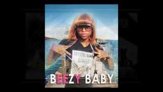 Beezy Baby Le retour de l