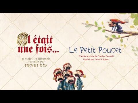 Henri Dès raconte - Le Petit Poucet - histoire pour enfants