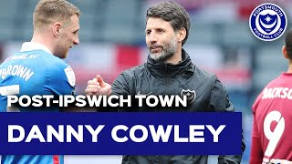 Danny Cowley Post-match | Pompey 2-1 Ipswich Town