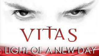 ВИТАС / VITAS -  LIGHT OF A NEW DAY