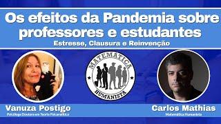 Os Efeitos da Pandemia sobre Professores e Estudantes: estresse, clausura e reinvenção.