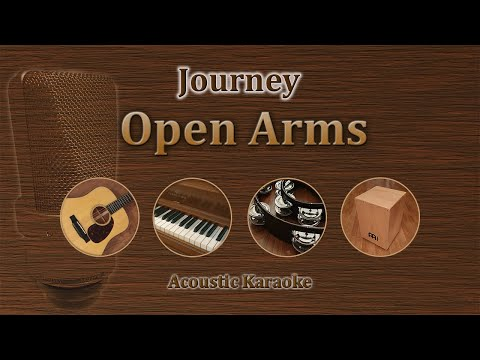 Open Arms - Journey (Acoustic Karaoke)