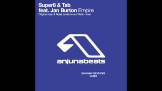 Super8 & Tab - Empire (Savanna Brothers Remix)-Preview.wmv