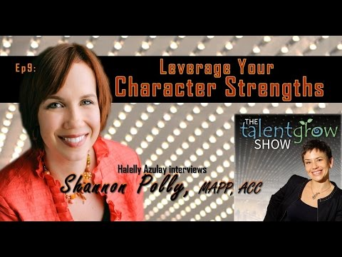 Ep09: Leverage your character strengths with Shannon Polly
