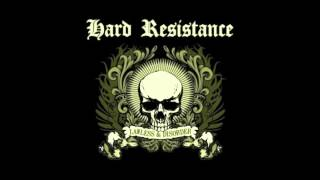 HARD RESISTANCE - Lawless & Disorder  [FULL ALBUM]