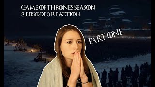 Game Of Thrones 8x3 REACTION (PART 1)