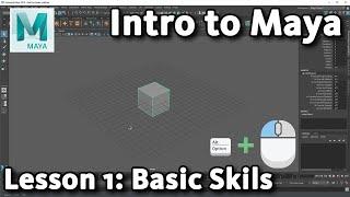 Intro to Maya: Lesson 1 - Basic Skills