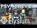 Elysium preview (PSVR, Rift, Vive) | The ultimate VR sandbox game