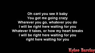 Bryan Adams I Will Be Right Here Waiting For You Song Lyrics