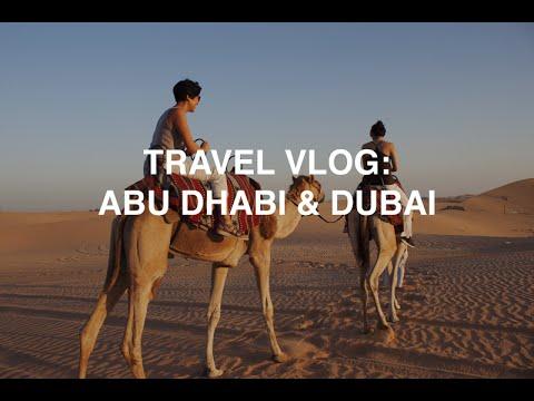 Abu Dhabi & Dubai | Travel Vlog