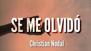 Se Me Olvidó - Christian Nodal (LETRA) (La canción del Avión)