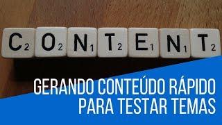 Gerando conteúdo rápido para testar temas no WordPress