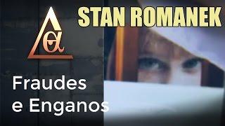 Stan Romanek: Fraudes e Enganos - #SeriedadeUFO thumbnail