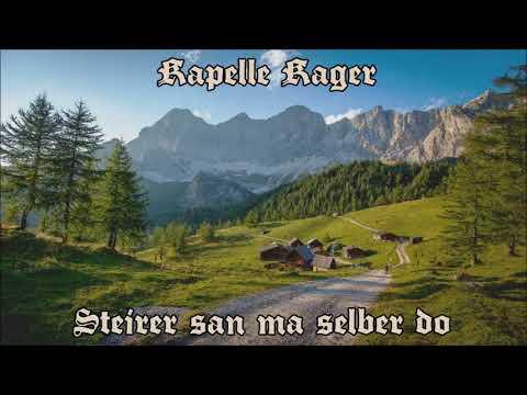 Kapelle Kager - Steirer san ma selber do