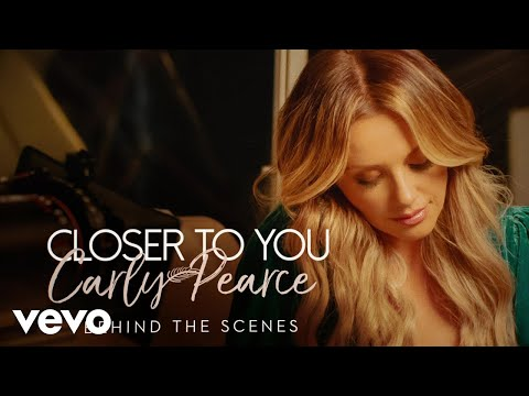 Carly Pearce - Closer To You (Behind The Scenes)
