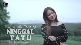 Dj Ninggal Tatu (Kowe Tak Sayang Sayang) - FDJ Emily Young I Official Music Video