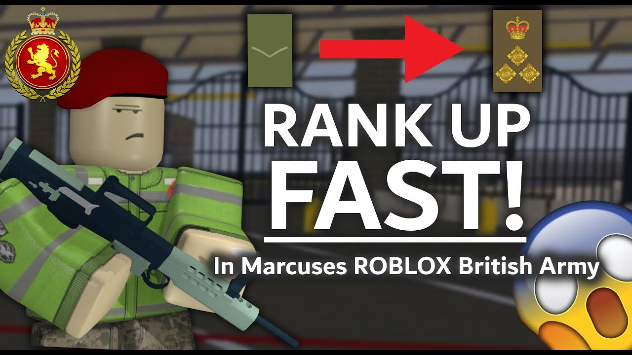 Roblox How To Rank Up Fast Marcuses British Army Youtube