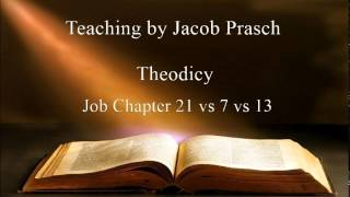 Jacob Prasch Theodicy 2 of 4 - Andrew R