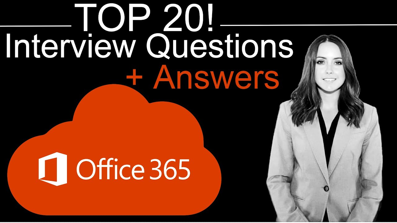 Top 20 Office 365 Interview Questions and Answers