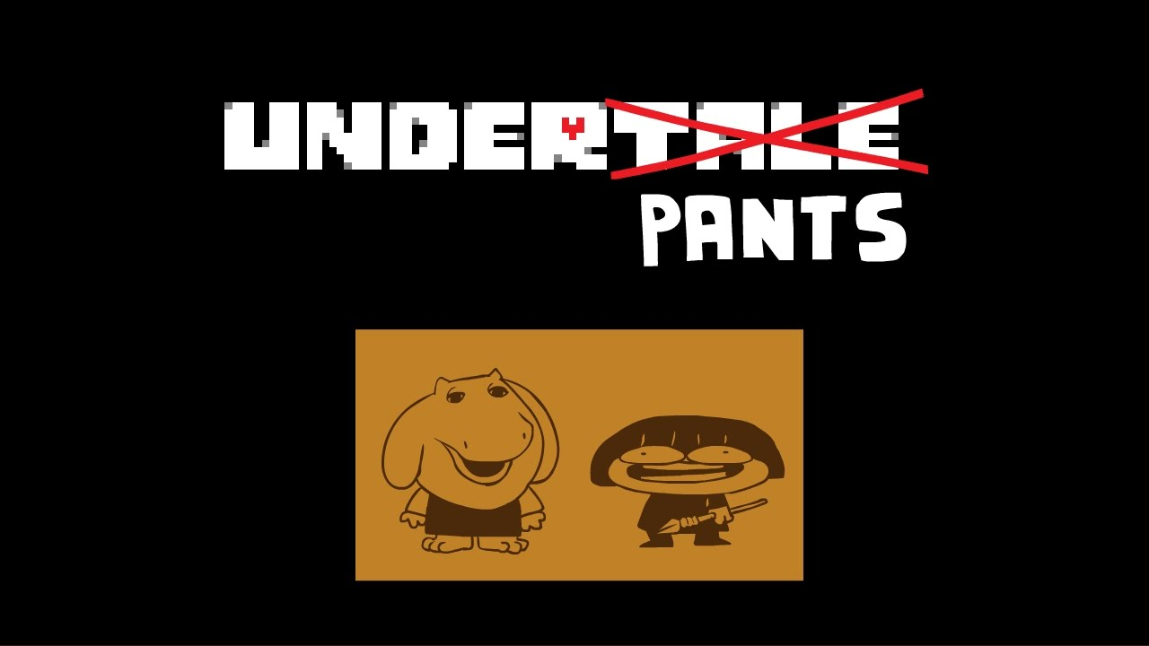 Underpants Intro Happy Bday Undertale Youtube