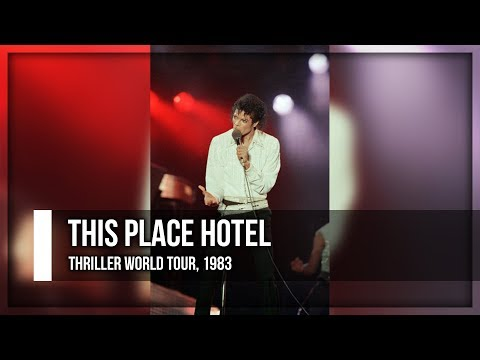 THIS PLACE HOTEL - Thriller World Tour (Fanmade) | Michael Jackson