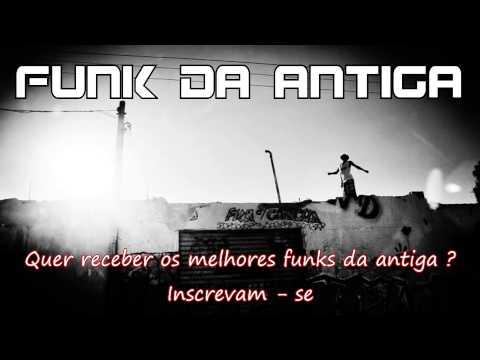 Funk Da Antiga - Neguinho Do Caxeta - Vitorioso