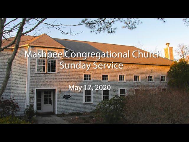Mashpee Congregational Service 05 17 20
