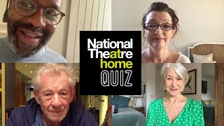 Official National Theatre at Home Quiz 1 | Ian McKellen, Helen Mirren, Lenny Henry + Lesley Manville