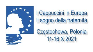 I Cappuccini in Europa - 2021