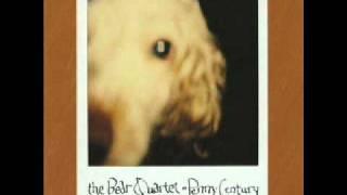 The Bear Quartet - Dead Speedy