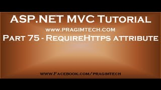 Part 75   RequireHttps attribute in mvc