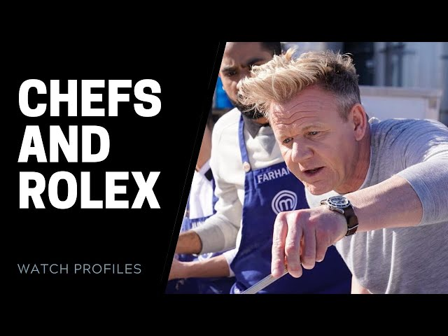 Celebrity Chefs and Rolex - Gordon Ramsay, Bobby Flay and More | SwissWatchExpo [Watch Collection]