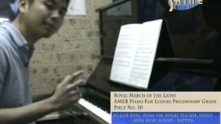 William Dang, Piano Teacher - AMEB Piano for Leisure Preliminary Grade - Royal March of the Lions