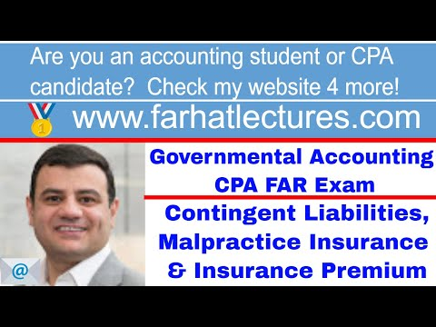 Accounting for Contingent Liabilities,  Malpractice Insurance and Insurance Premium for Health Care