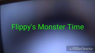 Flippy's Monster Time (Please Read Descrpition)