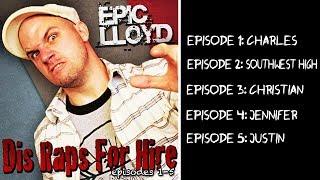 Dis Raps for Hire Episodes 1 - 5