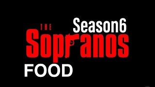 Sopranos and Food: Season 6