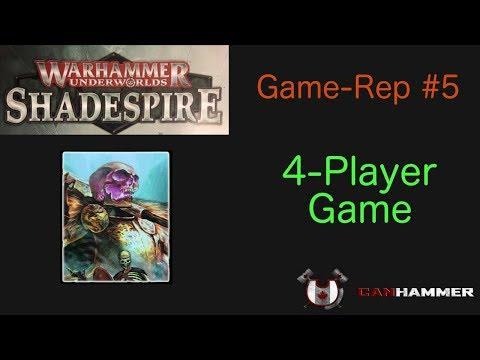 Warhammer Underworlds: Shadespire - Game-Rep #5 - 4-Player!