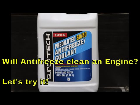 Will Antifreeze clean an Engine?  Let's try it!