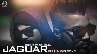 Jaguar (Audio Song )| Muzical Doctorz Sukhe Feat Bohemia | Punjabi Song | Speed Records