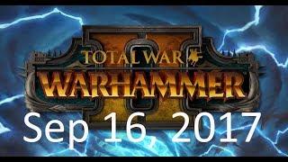 Total War: Warhammer 2: Skaven campaign stream. (Sep 16, 2017)