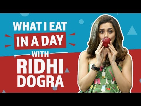 Ridhi Dogra : What I eat in a day | Lifestyle | Pinkvilla | Bollywood