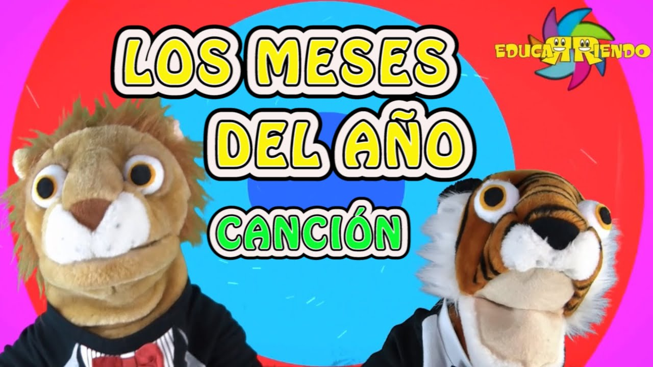 Cancion Meses Del Año Los Meses Del AÑo CanciÓn Video Infantil Educarriendo