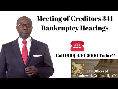 Meeting of Creditors 341 Bankruptcy Hearings, San Diego Bankruptcy Attorney