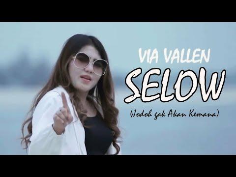 Download Via Vallen - Selow (Official Music Video)