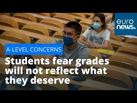 euronews (in English): A-level concerns: Students fear grades will not reflect what they deserve