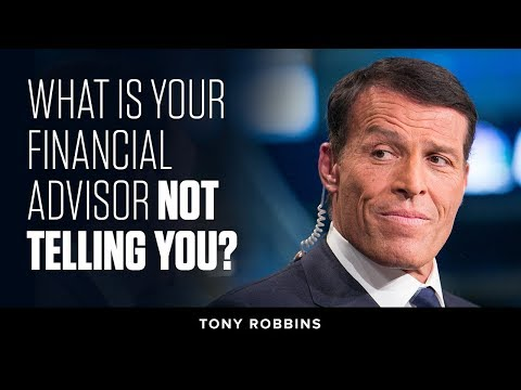 What is Your Financial Advisor Not Telling You? | Tony Robbins Podcast